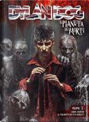 Dylan Dog: Il pianeta dei morti - Vol. 1 by Alessandro Bilotta