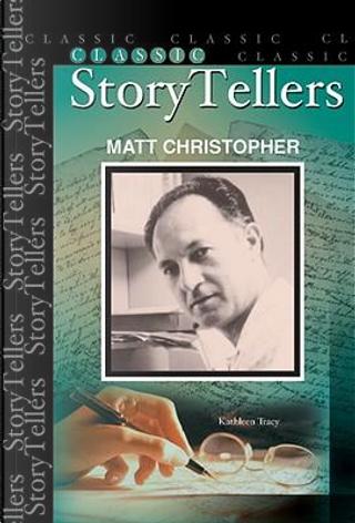 Matt Christopher by Kathleen Tracy