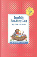 Ingrid's Reading Log by Martha Day Zschock