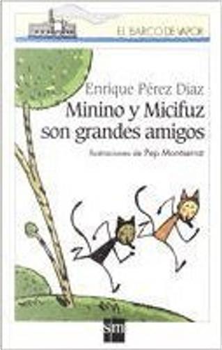 Minino y Micifuz son grandes amigos by Enrique Pérez Díaz