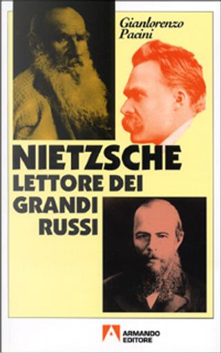 Nietzsche lettore dei grandi russi by Gianlorenzo Pacini