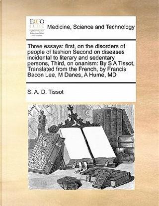 Three Essays by S. A. D. Tissot
