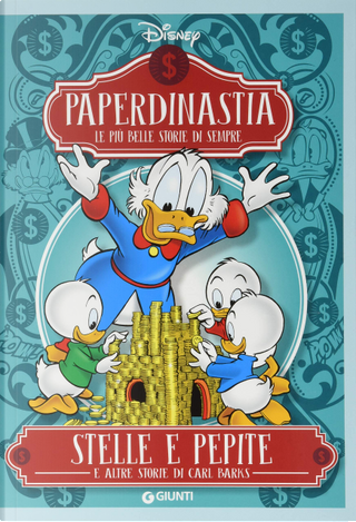 Paperdinastia: i capolavori di Carl Barks n. 6 by Carl Barks