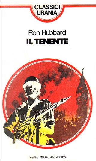 Il tenente by L. Ron Hubbard