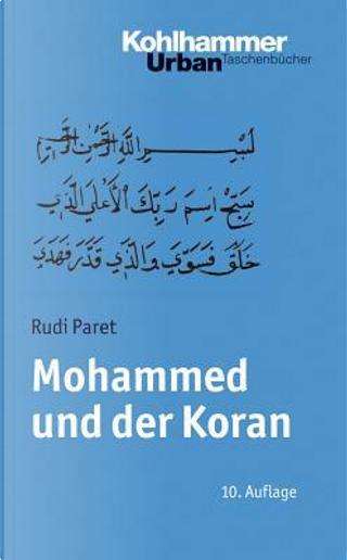 Mohammed Und Der Koran by Rudi Paret