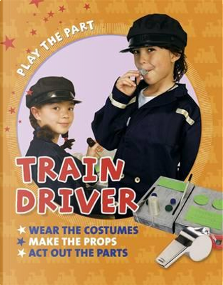 Train Driver by Liz Gogerly