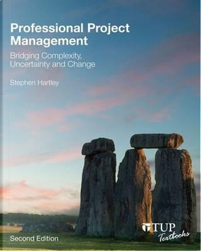 Professional Project Management by Stephen Hartley