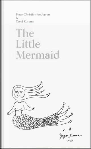 The Little Mermaid by H. C. Andersen