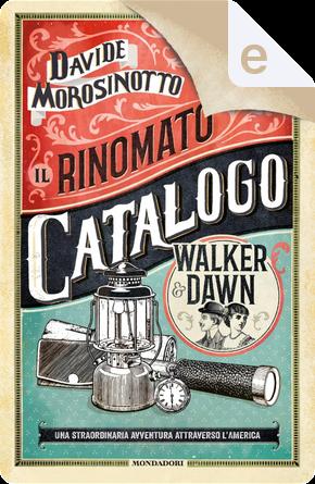Il rinomato catalogo Walker & Dawn by Davide Morosinotto