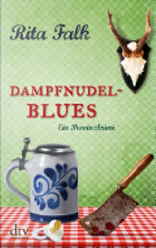 Dampfnudelblues by Rita Falk