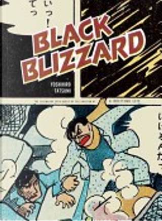 Black Blizzard by Yoshihiro Tatsumi