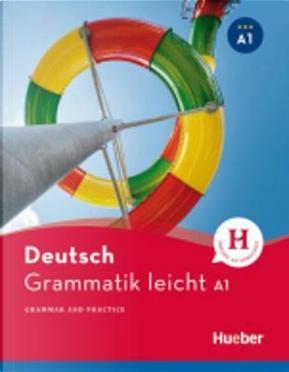 Grammatik leicht A1 - DaZ by Rolf Brüseke
