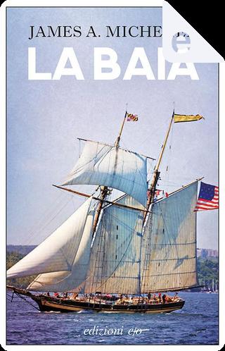 La baia by James A. Michener
