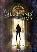 Los guardianes del alma by Dianna M. Marquès