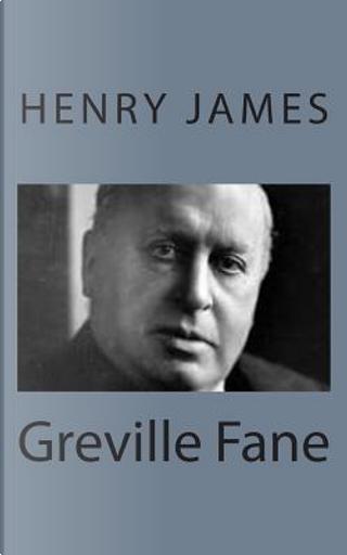 Greville Fane by Henry James