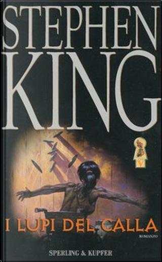 I lupi del Calla by Stephen King