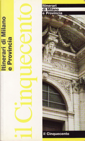 Il Cinquecento by Rossana Sacchi, Silvio Leydi