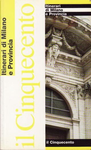 Il Cinquecento by Silvio Leydi, Rossana Sacchi