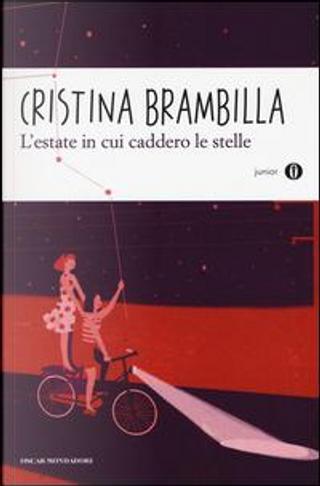 L'estate in cui caddero le stelle by Cristina Brambilla