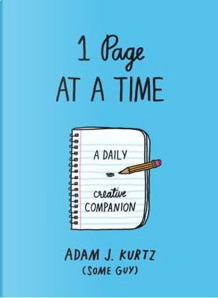 1 Page at a Time - Blue by Adam J. Kurtz