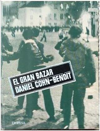 El gran bazar by Daniel Cohn-Bendit