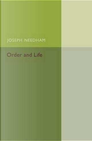 Order and Life by Joseph Needham