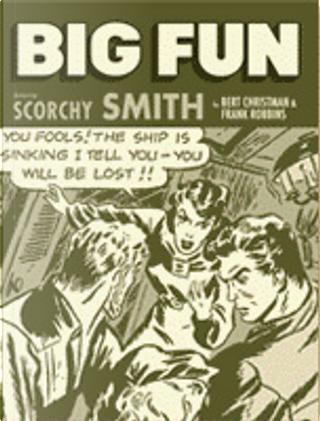 Big Fun - n. 6 by Bert Christman, Frank Robbins