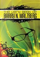 Very Best of Barry N. Malzberg by Barry N. Malzberg