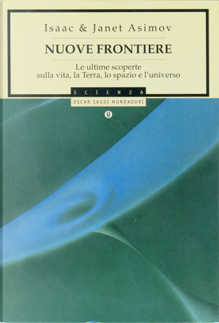 Nuove frontiere by Isaac Asimov, Janet Asimov