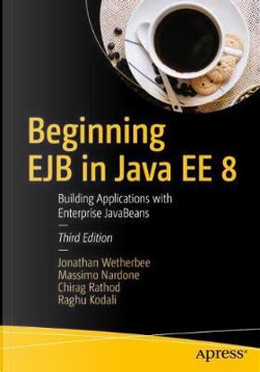Beginning EJB in Java EE 8 by Jonathan Wetherbee