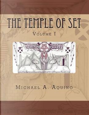 The Temple of Set I by Michael A. Aquino