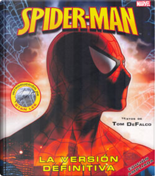 Spiderman: La versión definitiva by Tom DeFalco