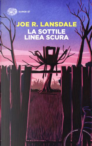La sottile linea scura by Joe R. Lansdale