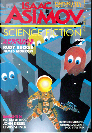Isaac Asimov Science Fiction Magazine n. 17 by Alessandro Carrera, Brian Aldiss, Bruce Sterling, Dean Whitlock, James Morrow, Jerry Oltion, John Kessel, Lewis Shiner, Rudy Rucker