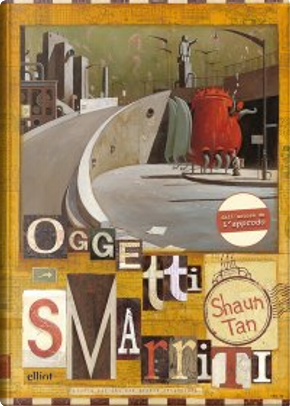Oggetti smarriti by Shaun Tan