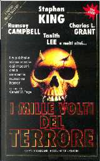 I mille volti del terrore by Charles L. Grant, David Compton, David Drake, Dennis Etchison, Janet Fox, Karl Edward Wagner, Lisa Tuttle, Manly Wade Wellman, Michael Bishop, Ramsey Campbell, Russell Kirk, Stephen King, Tanith Lee, William Scott Home