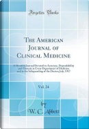 The American Journal of Clinical Medicine, Vol. 24 by W. C. Abbott