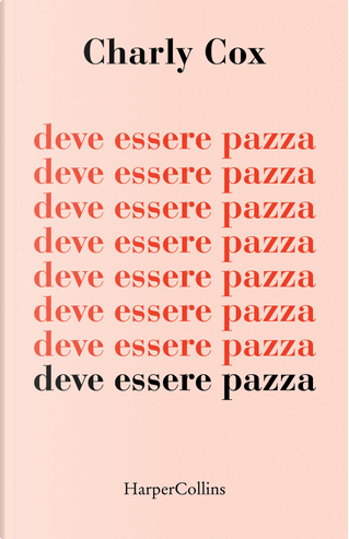Deve essere pazza by Charly Cox