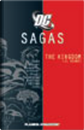 DC Sagas vol. 10 by Jerry Ordway, Frank Quitely, Mike Zeck, Ariel Olivetti, Mark Waid