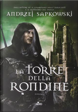 La torre della rondine by Andrzej Sapkowski