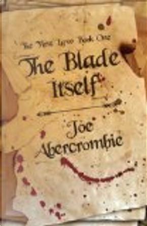 The Blade Itself by Joe Abercrombie