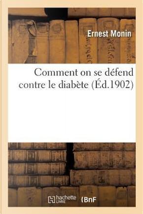 Comment on Se Defend Contre le Diabete by Monin Ernest