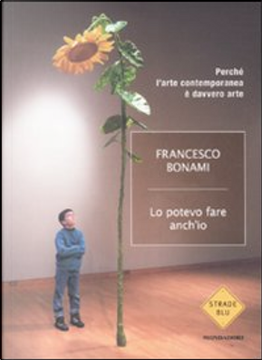Lo potevo fare anch'io by Francesco Bonami