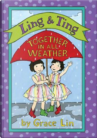 Together in All Weather by Grace Lin