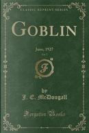 Goblin, Vol. 7 by J. E. Mcdougall