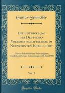 Die Entwicklung der Deutschen Volkswirtschaftslehre im Neunzehnten Jahrhundert, Vol. 2 by Gustav Schmoller