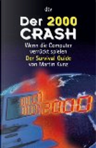 Der 2000 Crash by Martin Kunz
