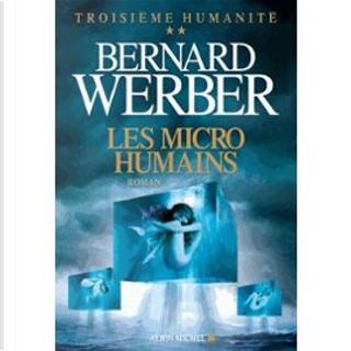 Les micro-humains by Bernard Werber