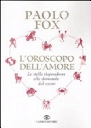 L'oroscopo dell'amore by Paolo Fox