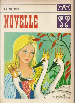 Novelle by Hans Christian Andersen